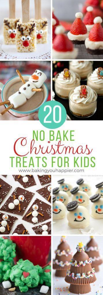 20 No Bake Christmas Treats For Kids Baking You Happier