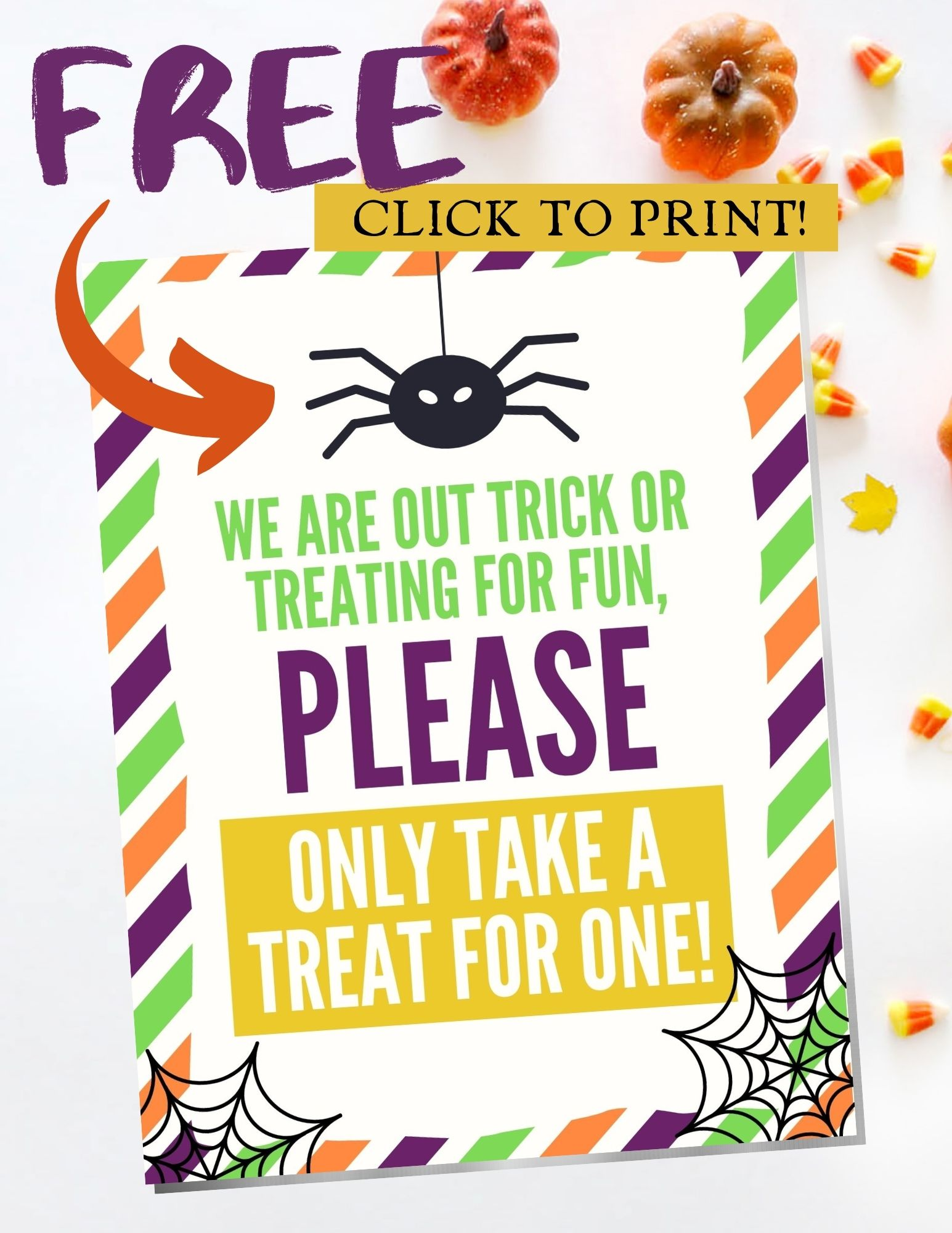 Please Take One Candy Halloween Signs | Baking You Happier