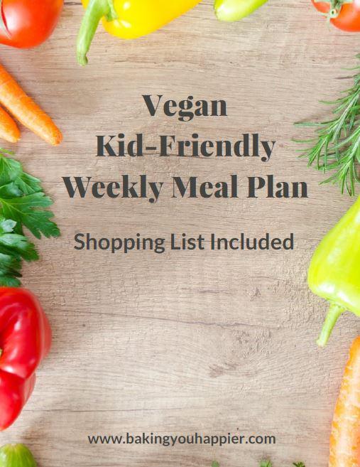 Vegan kid friendly weekly meal plan baking you happier vegan kid friendly weekly meal plan forumfinder Choice Image